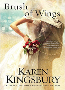 Karen-Kingsbury-Brush-of-Wings